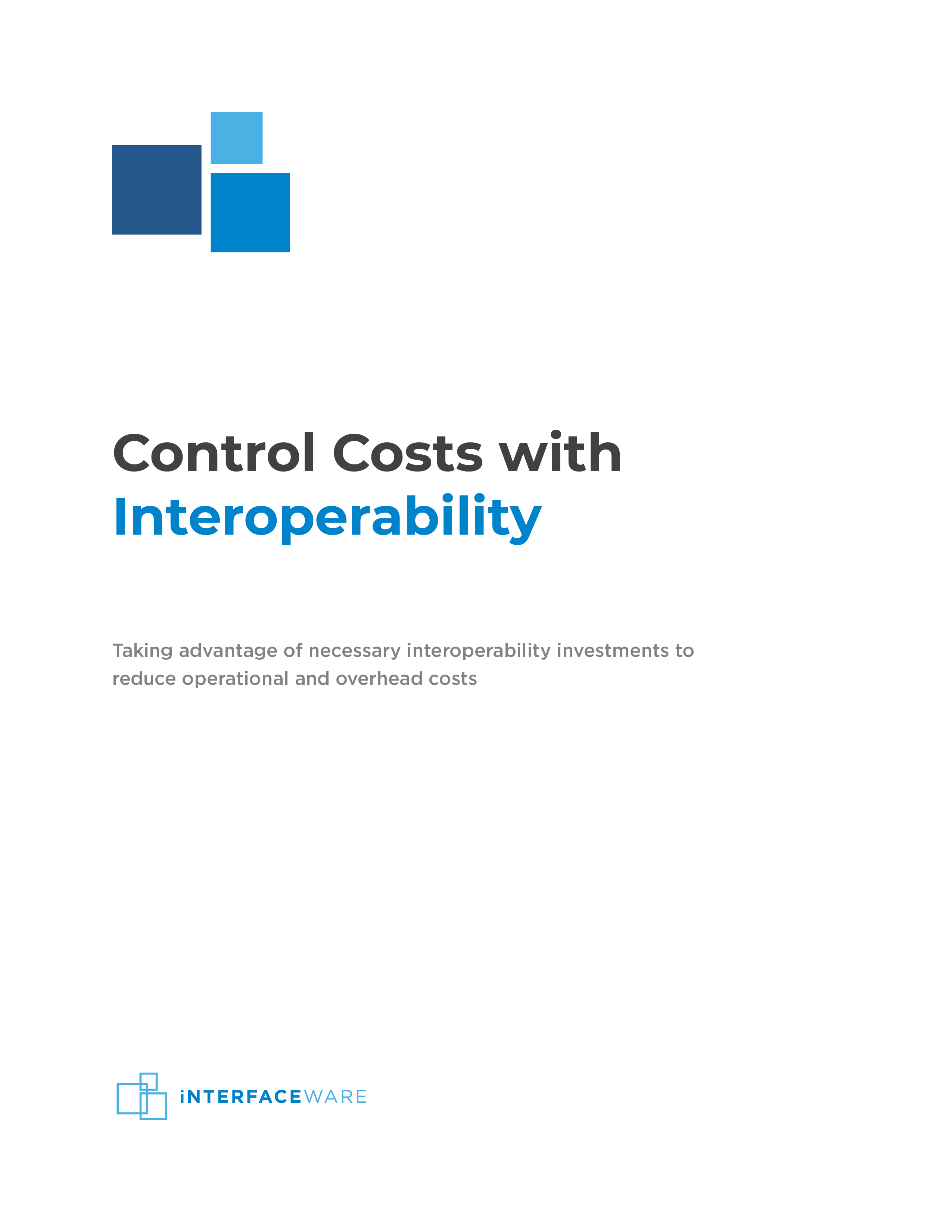 Control Costs with Interoperability