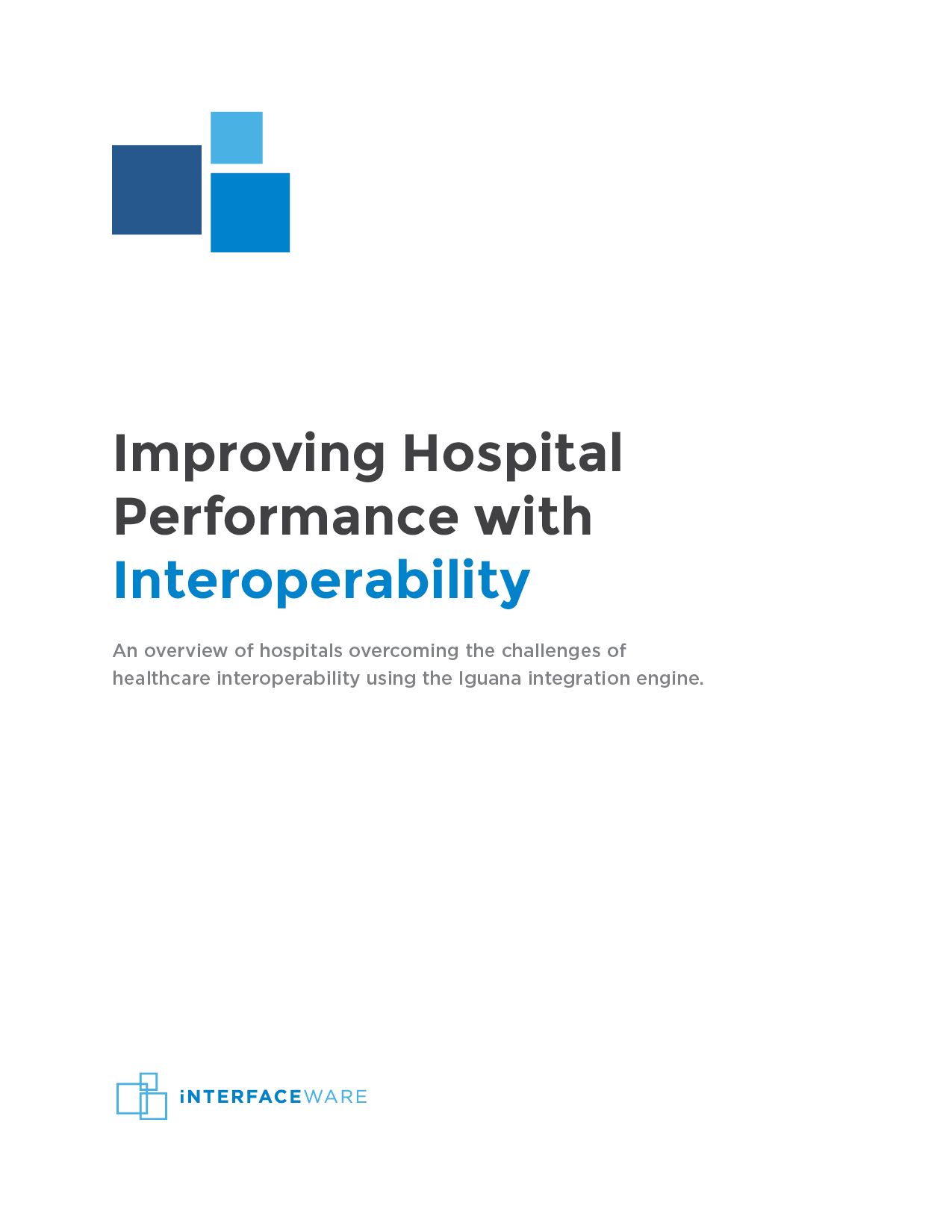 Improving Hospital Performance with Interoperability (TeresaEdit)
