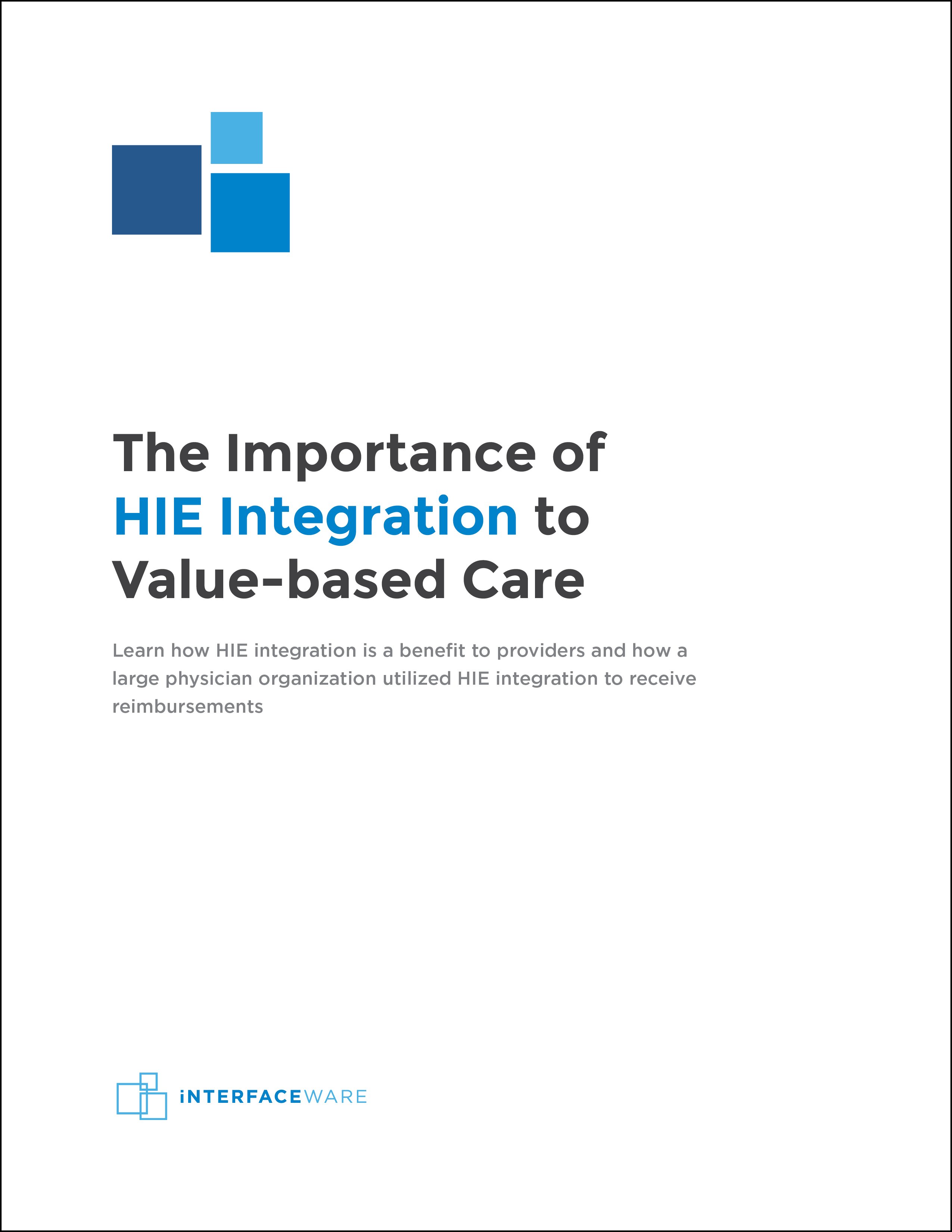 The Importance of HIEs to Value-based Care Cover